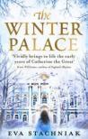 The Winter Palace. Eva Stachniak