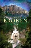 The Legend of Broken