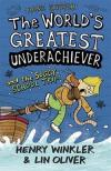 The World's Greatest Underachiever and the Soggy School Trip. by Henry Winkler