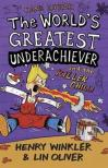 The World's Greatest Underachiever and the Killer Chilli. by Henry Winkler and Lin Oliver