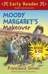 Moody Margaret's Makeover. Francesca Simon