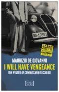 I will have vengeance. The winter of commissario Ricciardi