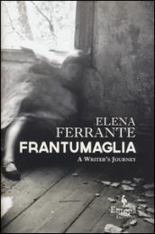 Frantumaglia: A Writer's Journey (English Edition)
