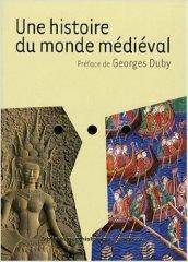 Une histoire du monde médiéval. Per il Liceo linguistico