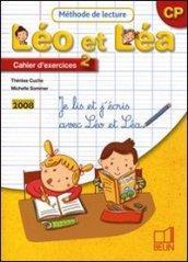 Méthode de lecture. Léo et Léa CP. Cahier d'exercices. Per la Scuola elementare. 2.