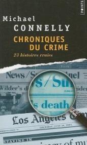 Chroniques Du Crime: Articles de Presse (1984-1992) = Crime Beat