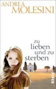 zu lieben und zu sterben: Roman
