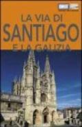 La via di Santiago e la Galizia