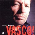 Vasco! Con 4 CD Audio