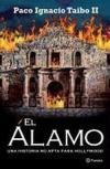 El Alamo/The Alamo: Una historia no apta para Hollywood/A Story Not suitable for Hollywood