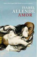 Amor: Amor y deseo según Isabel Allende: sus mejores páginas (Spanish Edition)