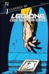 Legione dei super-eroi. Classici DC: 7