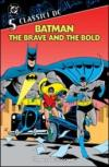 Batman. The brave and the bold. Classici DC: 5