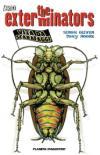 The exterminators. 1.Vita da scarafaggi