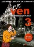 Nuevo ven. Libro de ejercicios. Per le Scuole superiori. Con CD Audio. Con espansione online. 3.
