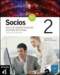 SOCIOS 2 - LIBRO DEL ALUMNO + CD PROFESSIONALI PER I SERVIZI COMMERCIALI