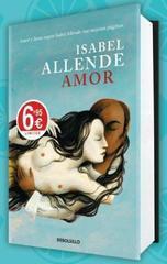 Amor : amor y deseo según Isabel Allende : sus mejores páginas