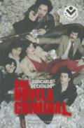 Una novela criminal (Bestseller (roca)) (Spanish Edition)