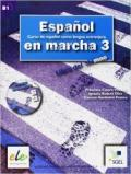Espanol en marcha. Libro del alumno. Con CD Audio. Per le Scuole superiori. 3.