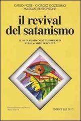 Il revival del satanismo. Il satanismo contemporaneo. Satana: mito o realtà