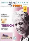 Le trenta missioni di Sally Trench, calamitata dai poveri