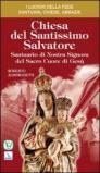 Chiesa del Santissimo Salvatore. Santuario di Nostra Signora del Sacro Cuore di Gesù