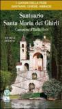 Santuario Santa Maria dei Ghirli. Campione d'Italia (Co)