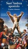 Sant'Andrea apostolo. Il primo chiamato