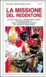 La missione del Redentore. Enciclica Redemptoris Missio di Giovanni Paolo II circa la validità del mandato missionario