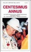Centesimus Annus. Lettera enciclica del Sommo Pontefice Giovanni Paolo II nel centenario dellaRerum Novarum