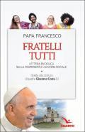 Fratelli tutti. Lettera Enciclica sulla fraternità e l'amicizia sociale. Guida alla lettura di padre Giacomo Costa SJ