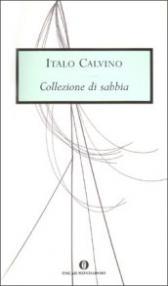 Collezione di sabbia (Oscar opere di Italo Calvino Vol. 16)
