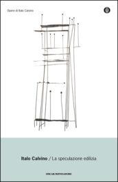La speculazione edilizia (Oscar opere di Italo Calvino Vol. 18)