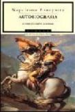 Napoleone Bonaparte. Autobiografia