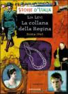 La collana della Regina. Roma 1943