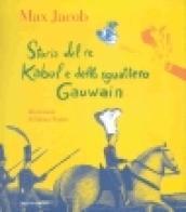 Storia del re Kabul e dello sguattero Gawain