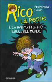 Rico la peste e la babysitter più feroce del mondo
