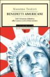 Benedetti americani. Dall'alleanza atlantica alla guerra contro il terrorismo