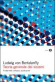 Teoria generale dei sistemi. Fondamenti, sviluppo, applicazioni