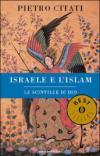 Israele e l'Islam. Le scintille di Dio