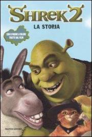 Shrek 2. La storia