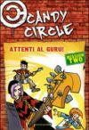 Attenti al guru! Candy Circle. 2.