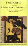 L'anticristo. Testo greco e latino a fronte. 1.Il nemico dei tempi finali. Testi dal II al IV secolo
