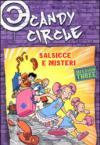 Salsicce e misteri. Candy Circle. 3.