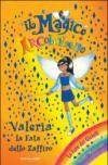 Valeria. La fata dello zaffiro. Il magico arcobaleno. Ediz. illustrata: 20