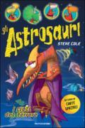 I cieli del terrore. Gli astrosauri. Ediz. illustrata: 5