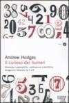 Il curioso dei numeri. Stranezze matematiche, controversie scientifiche, divagazioni letterarie da 1 a 9