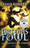 La trappola del tempo. Artemis Fowl