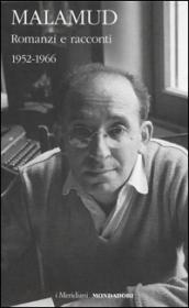 Romanzi e racconti. 1952-1966