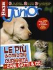 Focus Junior. Le più incredibili curiosità su cani, gatti & co.. Ediz. illustrata
